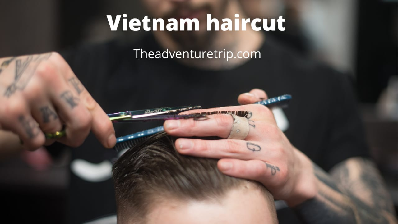 Vietnam haircut and famous Vietnam hair salon